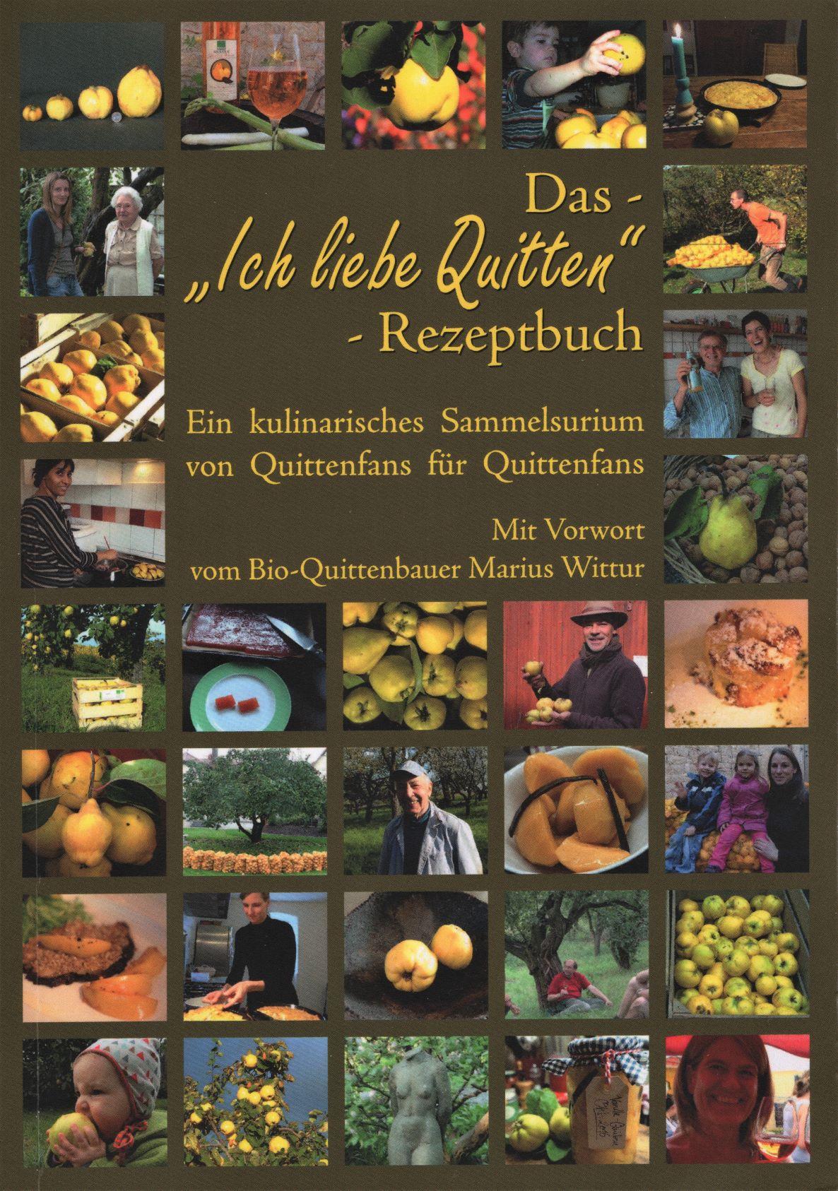 """Rezeptbuch """"Ich liebe Quitten"""" von M. Wittur (Hrsg.)"""